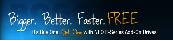 NEO E Series FREE Drive Promo Get and LTO-5 or LTO-6 Add-on Drive FREE