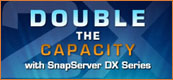 SnapServer DX2 - Double your Capacity Free