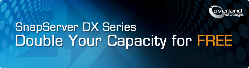 SnapServer DX Double your Capacity for FREE