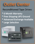 Outlet Center - Refurbished Tape Drives - 6 Month Warranty